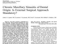 Chronic Maxillary Sinusitis of Dental Origin: Is External Surgical Approach Mandatory?